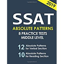 SSAT Absolute Patterns: 8 Practice Tests for Middle & Upper Level