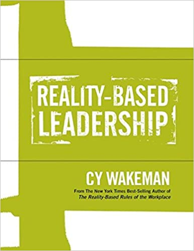 Reality-Based Leadership Self Assessment: 9781118540466: Business