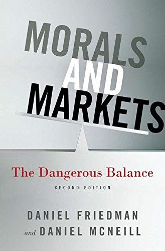 Morals And Markets: The Dangerous Balance