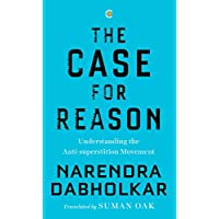 The Case for Reason: Volume One: Understanding the Anti-superstition Movement