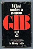 img - for What makes a woman GIB* *(good in bed) book / textbook / text book
