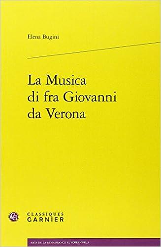 Lire en ligne La Musica di fra Giovanni da Verona epub pdf