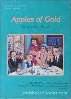 Book Apples Of Gold: The Art of Pure Speech by Rabbi David Bernstein