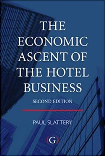 The Economic Ascent of the Hotel Business: 9781906884673