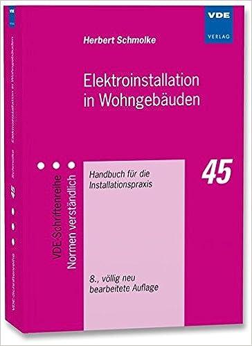 Elektroinstallation In Wohngebäuden Handbuch Für Die