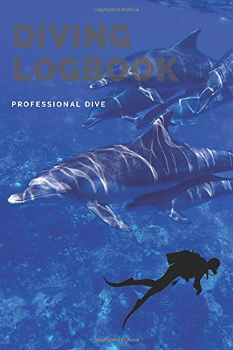 Dive Diving Logbook: Scuba Diving Log Book,Scuba Log BookMini Size 6x9