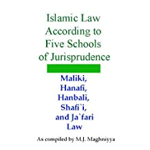 Islamic Law According to Five Schools of Jurisprudence