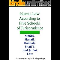 Islamic Law According to Five Schools of Jurisprudence