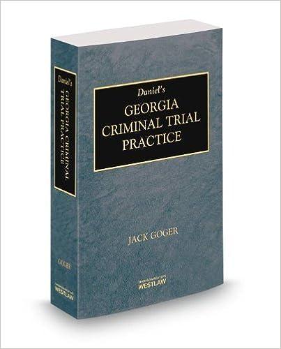 Book Daniel's Georgia Criminal Trial Practice, 2013-2014 ed. by Judge John Goger (2013-11-27)