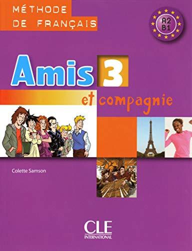 B.e.s.t Amis et Compagnie: Livre de l'Eleve 3 (French Edition) [E.P.U.B]