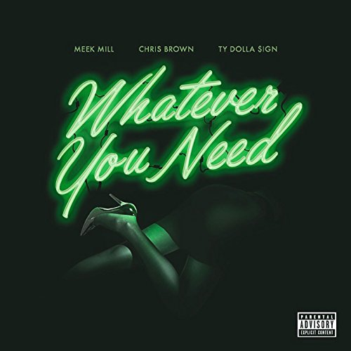 Meek Mill - Whatever you need