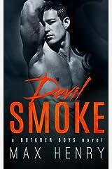 Devil Smoke (Butcher Boys) (Volume 5)