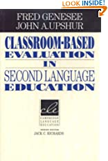 Classroom-Based Evaluation in Second Language Education (Cambridge Language Education) (Paperback)