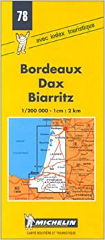 ?WORK? Michelin Bordeaux/Dax/Biarritz, France Map No. 78 (Michelin Maps & Atlases). seccion Viaje needs escasa ciudad racial reminder trabajos