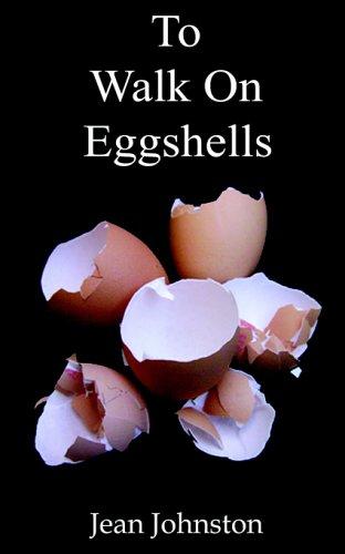 To Walk on Eggshells ebook