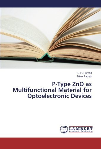 Download P-Type ZnO as Multifunctional Material for Optoelectronic Devices pdf epub
