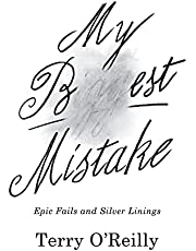 My Best Mistake: Epic Fails and Silver Linings