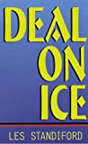 Deal on Ice, Les Standiford, 0786210966