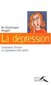 La Dépression par Dominique Megglé