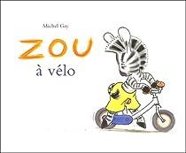 Zou à vélo par Gay
