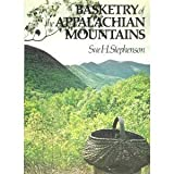 img - for Basketry of the Appalachian Mountains by Sue Howard Stephenson (1977-05-23) book / textbook / text book
