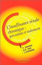 L'insuffisance rénale chronique: Prévention et traitement