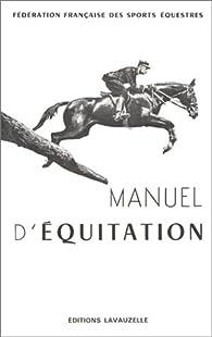 Manuel d'équitation par  Fédération Française d'Equitation