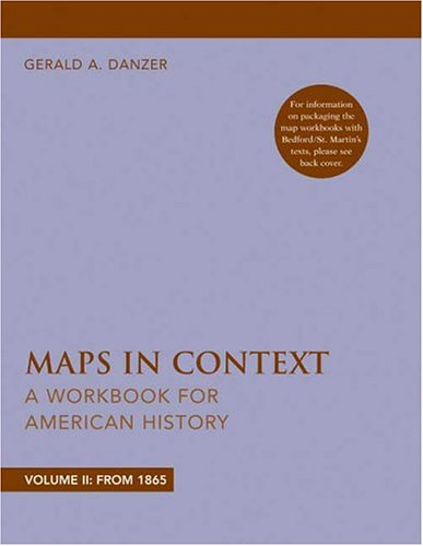 Maps in Context: A Workbook for American History, Volume II