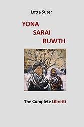 Yona, Sarai, Ruwth