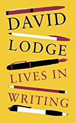 Lives in Writing by Lodge, David (2014) Hardcover