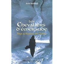 Les Chevaliers d'Émeraude 3: Piège au royaume des ombres