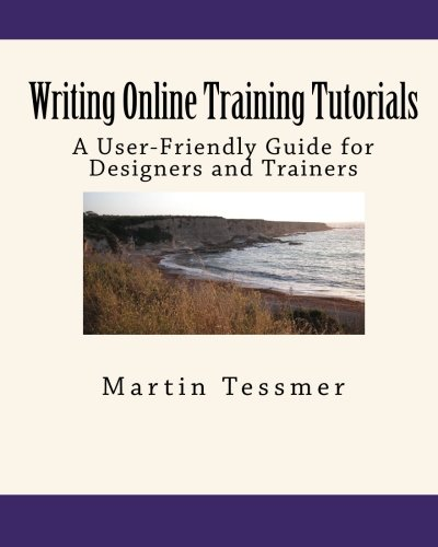 Download Writing Online Training Tutorials: A User-Friendly Guide for Designers and Trainers PDF
