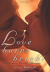Love Burns Bright: A Lifetime of Lesbian Romance