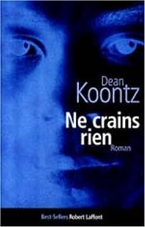 Ne crains rien, Koontz, Dean