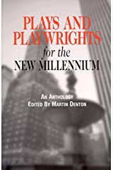 Plays and Playwrights for the New Millennium Paperback