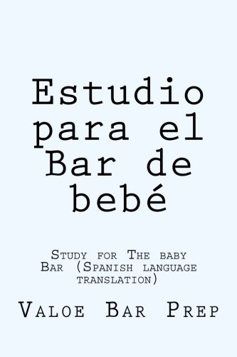 Estudio para el Bar de bebe: Study for The baby Bar (Spanish language translation) by CreateSpace Independent Publishing Platform