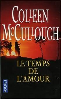 Le temps de l'amour par McCullough