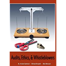 Audits, Ethics and Whistleblowers