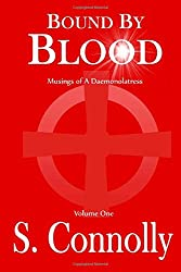 Bound by Blood: Musings of a Daemonolatress