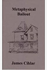Metaphysical Bailout Paperback