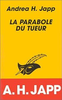 Gloria Parker-Simmons, tome 1 : La parabole du tueur par Japp