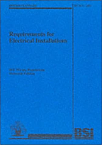 BS 7671: 2001 Requirements for Electrical Installations