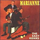 Marianne by Easy Riders