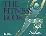 The Fitness Book: For People With Diabetes
