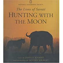 Hunting With the Moon