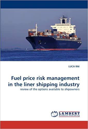 Download Fuel price risk management in the liner shipping industry: review of the options available to shipowners PDF