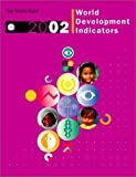 World Development Indicators 2002, World Bank Staff, 0821350889