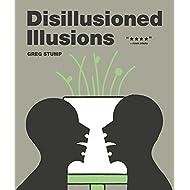DISILLUSIONED ILLUSIONS (The Fantagraphics Underground Series)