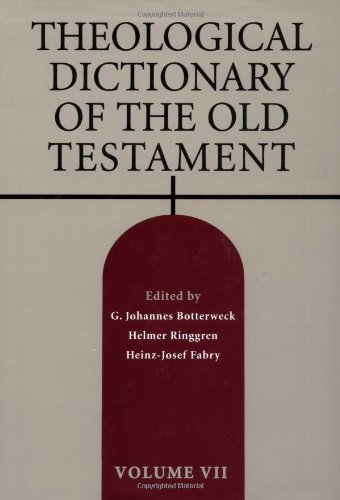 Theological Dictionary of the Old Testament, Vol. 7