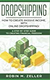 Dropshipping: How to Create Passive Income with